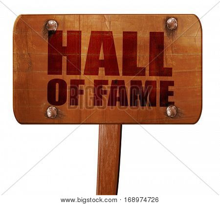 hall of fame, 3D rendering, text on wooden sign