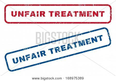 Unfair Treatment text rubber seal stamp watermarks. Vector style is blue and red ink caption inside rounded rectangular shape. Grunge design and scratched texture. Blue and red signs.