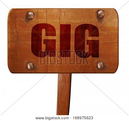 gig, 3D rendering, text on wooden sign