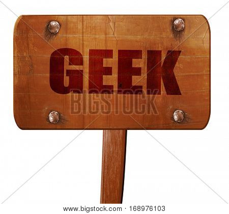 geek, 3D rendering, text on wooden sign