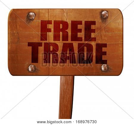 free trade, 3D rendering, text on wooden sign