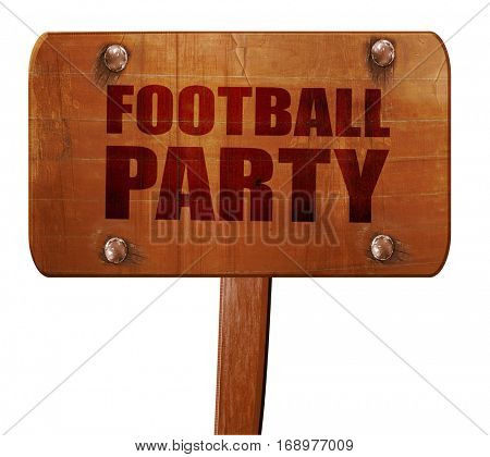football party, 3D rendering, text on wooden sign