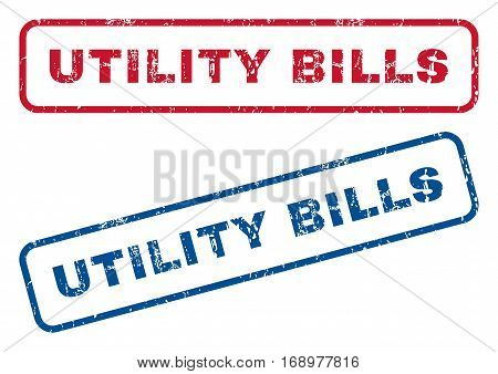 Utility Bills text rubber seal stamp watermarks. Vector style is blue and red ink caption inside rounded rectangular shape. Grunge design and unclean texture. Blue and red stickers.