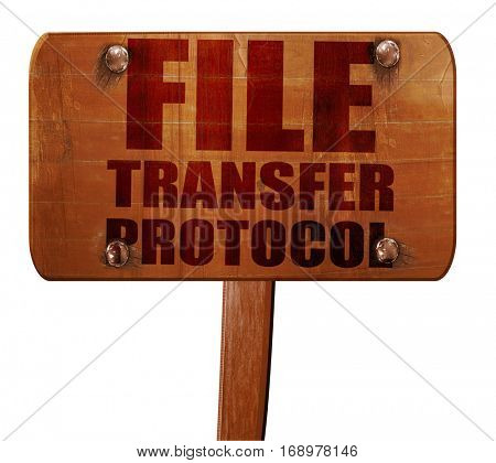 file transfer protocol, 3D rendering, text on wooden sign