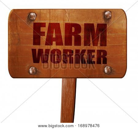farm worker, 3D rendering, text on wooden sign