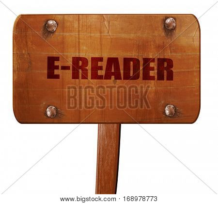 ereader, 3D rendering, text on wooden sign