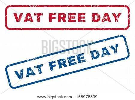 Vat Free Day text rubber seal stamp watermarks. Vector style is blue and red ink caption inside rounded rectangular banner. Grunge design and dirty texture. Blue and red emblems.