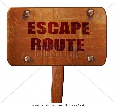 escape route, 3D rendering, text on wooden sign