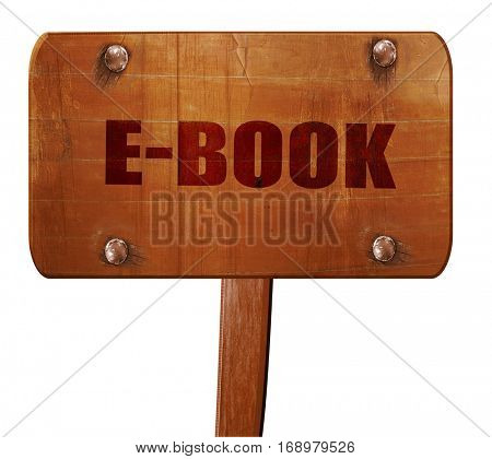 e-book, 3D rendering, text on wooden sign