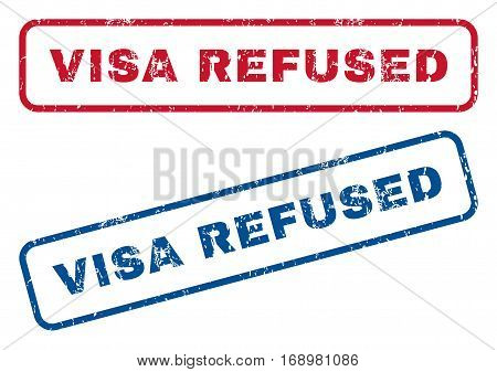 Visa Refused text rubber seal stamp watermarks. Vector style is blue and red ink caption inside rounded rectangular shape. Grunge design and dust texture. Blue and red emblems.