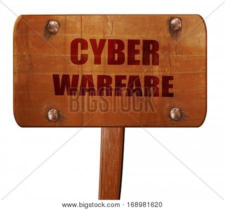 Cyber warfare background, 3D rendering, text on wooden sign