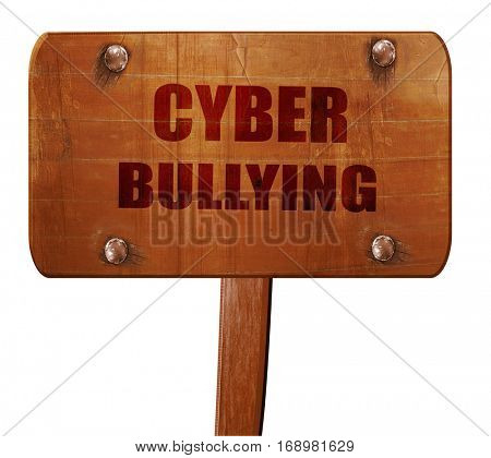 Cyber bullying background, 3D rendering, text on wooden sign