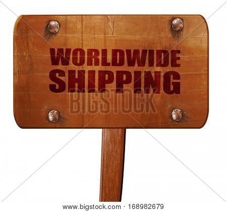 worldwide shipping, 3D rendering, text on wooden sign