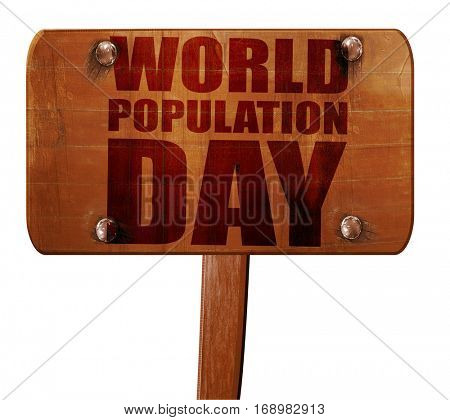 world population day, 3D rendering, text on wooden sign