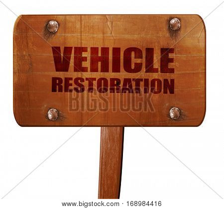 vehicle restoration, 3D rendering, text on wooden sign