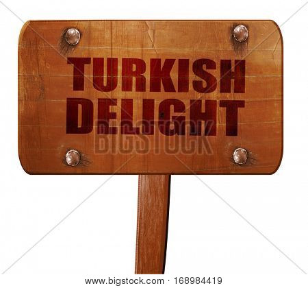 turkish delight, 3D rendering, text on wooden sign