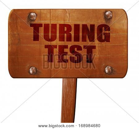 turing test, 3D rendering, text on wooden sign