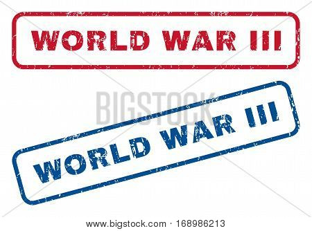 World War Iii text rubber seal stamp watermarks. Vector style is blue and red ink caption inside rounded rectangular shape. Grunge design and dust texture. Blue and red stickers.