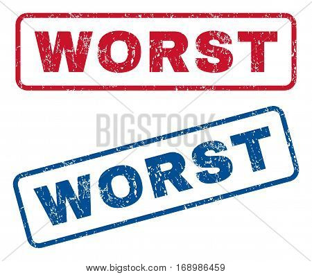Worst text rubber seal stamp watermarks. Vector style is blue and red ink caption inside rounded rectangular shape. Grunge design and unclean texture. Blue and red emblems.