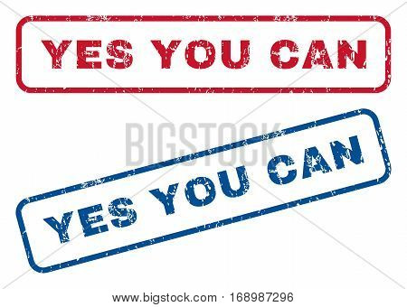 Yes You Can text rubber seal stamp watermarks. Vector style is blue and red ink tag inside rounded rectangular banner. Grunge design and dust texture. Blue and red signs.