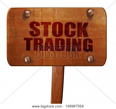 stock trading, 3D rendering, text on wooden sign