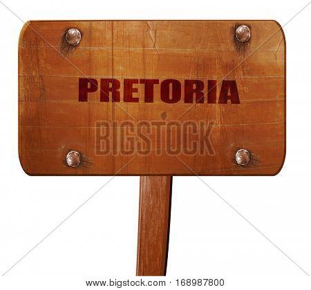 pretoria, 3D rendering, text on wooden sign