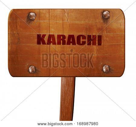 karachi, 3D rendering, text on wooden sign