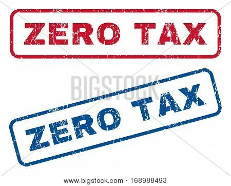 Zero Tax text rubber seal stamp watermarks. Vector style is blue and red ink tag inside rounded rectangular shape. Grunge design and dust texture. Blue and red emblems.