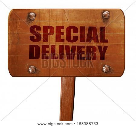 special delivery, 3D rendering, text on wooden sign