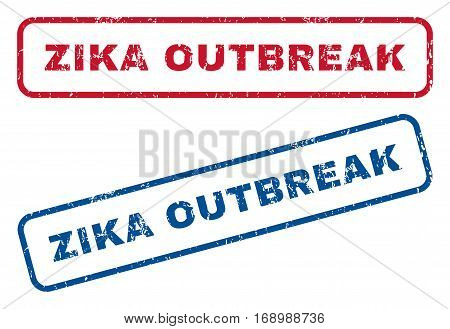 Zika Outbreak text rubber seal stamp watermarks. Vector style is blue and red ink tag inside rounded rectangular shape. Grunge design and unclean texture. Blue and red emblems.