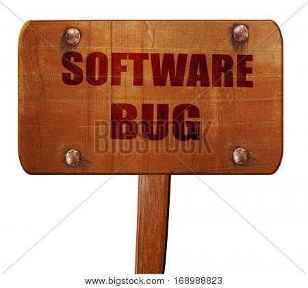 Software bug background, 3D rendering, text on wooden sign