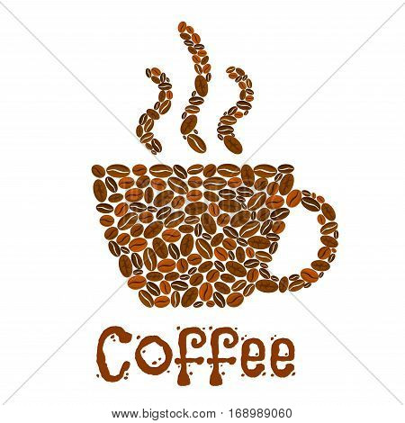 Coffee beans in shape of hot coffee cup. Vector poster design for cafe or cafeteria. Steamy coffee mug symbol designed of roasted coffee beans. Steaming fresh brewed espresso, aromatic cappuccino latte drink or hot chocolate