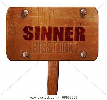 sinner, 3D rendering, text on wooden sign