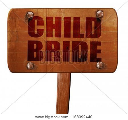 child bride, 3D rendering, text on wooden sign