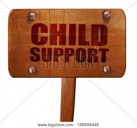 child support, 3D rendering, text on wooden sign