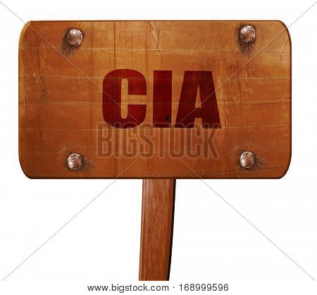 cia, 3D rendering, text on wooden sign
