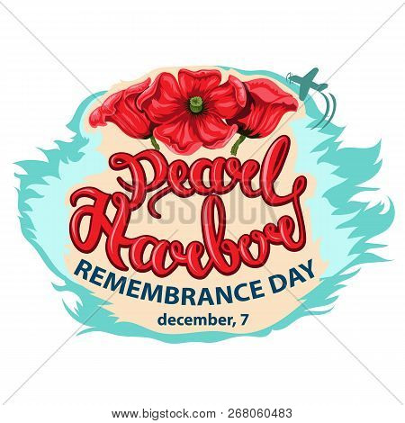 Vector Illustration Of A Background For Pearl Harbor Remembrance Day.