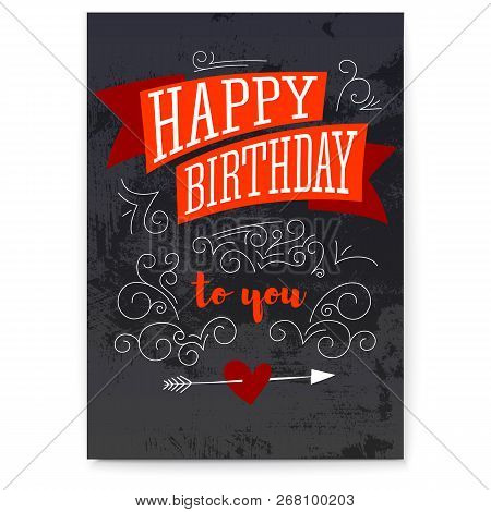 Happy Birthday. Vintage Textured Poster. Design Of Text, Lettering. Stylish Greetings Of Happy Birth