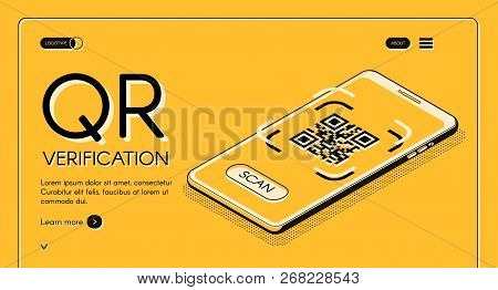 Qr Code Verification Service Web Banner Isometric Vector Design Template With Machine-readable Barco