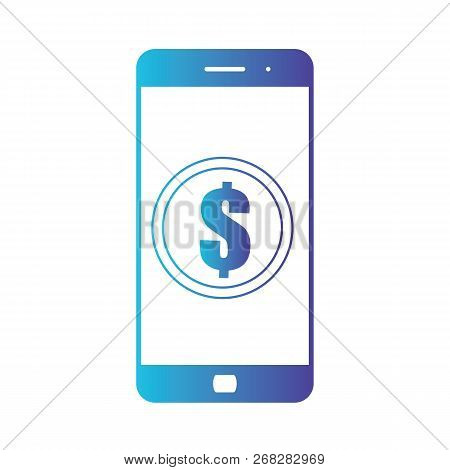 Smartphone Banking Dollar Icon. Mobile Payment With Smartphone. Isolated Gradient Blue Icon On White