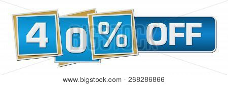 Forty Percent Off Text Written Over Colorful  Background.