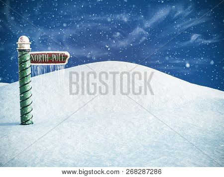 3d Rendering Of A North Pole Sign Pointing To The Place Where You Can Find Santa. Snow In The Air An