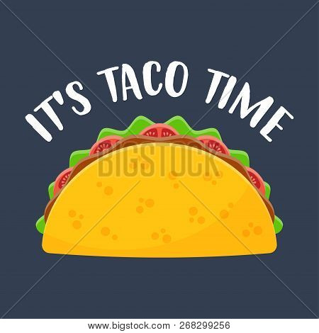 Taco Vector Illustration In Flat Style. Taco Mexican Food. Traditional Tacos Isolated From Backgroun