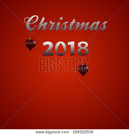 Festive Decorative Christmas 2018 Metallic Text With Fluorescent Red Edges And Christmas Heart Shape