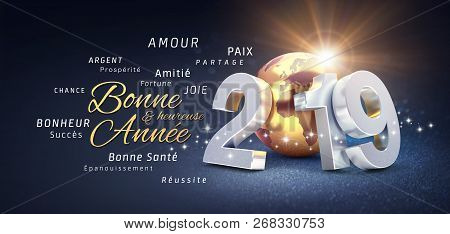 Happy New Year Greetings, Best Wishes In French Language And 2019 Date Number, Composed With Planet