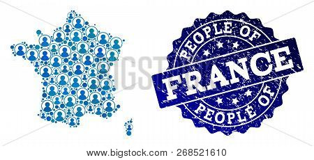 People Collage Of Blue Population Map Of France And Unclean Stamp. Vector Seal With Unclean Rubber T