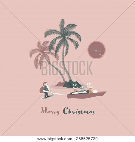 Christmas Time. Reindeers In Boat Pull Santa Claus On Skis. Tropical Landscape In Trendy Colors. Tex