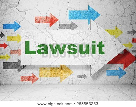 Law Concept:  Arrow With Lawsuit On Grunge Textured Concrete Wall Background, 3d Rendering