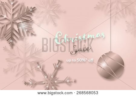 Christmas Time. Background With Snowflakes And Christmas Ball. Text : Christmas Sale