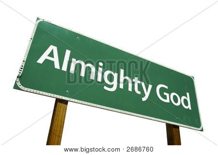 Almighty God road sign isolated on a white background. Contains Clipping Path. poster